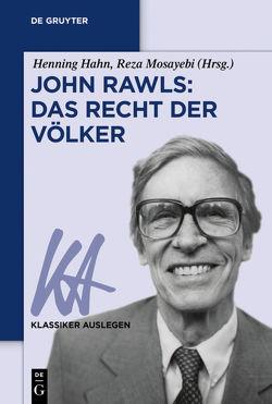 John Rawls: Das Recht der Völker von Hahn,  Henning, Mosayebi,  Reza