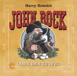 John Rock oder der Teufel von Rowohlt,  Harry