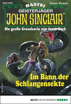 John Sinclair 2060 – Horror-Serie von Hill,  Ian Rolf