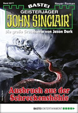 John Sinclair 2077 – Horror-Serie von Hill,  Ian Rolf
