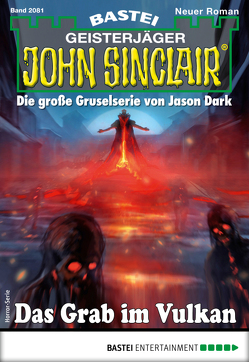 John Sinclair 2081 – Horror-Serie von Stahl,  Timothy