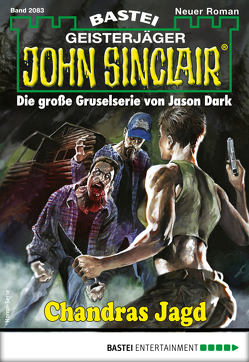 John Sinclair 2083 – Horror-Serie von Hill,  Ian Rolf