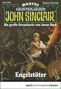 John Sinclair 2085 – Horror-Serie von Hill,  Ian Rolf