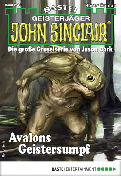 John Sinclair 2110 – Horror-Serie von Hill,  Ian Rolf