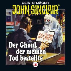 John Sinclair – Folge 132 von Dark,  Jason, Lange,  Alexandra, Wunder,  Dietmar