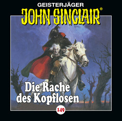 John Sinclair – Folge 149 von Dark,  Jason, Lange,  Alexandra, Wunder,  Dietmar