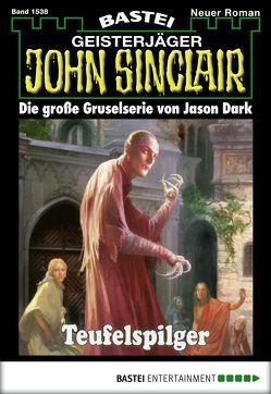 John Sinclair – Folge 1538 von Dark,  Jason