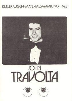 John Travolta von Dörrie,  Doris, Flebbe,  Achim, Strempel,  Gesine, Tast,  Brigitte, Wetzel,  Kraft