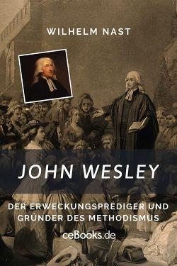 John Wesley von Nast,  Wilhelm