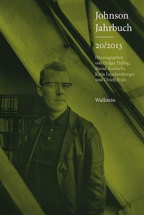 Johnson-Jahrbuch 20/2013 von Auerochs,  Bernd, Fries,  Ulrich, Helbig,  Holger, Leuchtenberger,  Katja