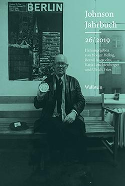 Johnson-Jahrbuch 26/2019 von Auerochs,  Bernd, Fries,  Ulrich, Helbig,  Holger, Leuchtenberger,  Katja