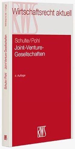 Joint-Venture-Gesellschaften von Pohl,  Dirk, Schulte,  Norbert
