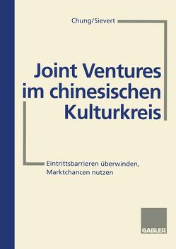 Joint Ventures im chinesischen Kulturkreis von Chung Tzöl Zae, Sievert,  Hans-W.