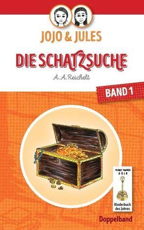 JoJo & Jules – Die Schatzsuche von Reichelt,  A. A.
