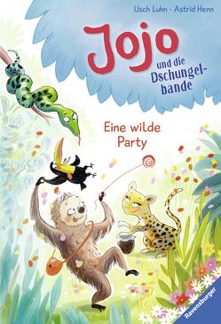 Jojo und die Dschungelbande, Band 3: Eine wilde Party von Henn,  Astrid, Luhn,  Usch