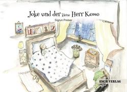 Joke und der kleine Herr Komo von Preiser,  Sigrun