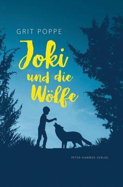 Joki und die Wölfe von Poppe,  Grit