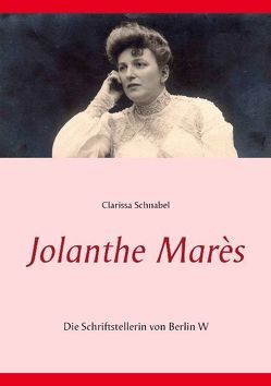 Jolanthe Marès von Schnabel,  Clarissa