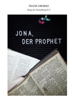 Jona, der Prophet von Oborski,  Frank