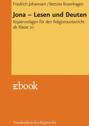 Jona – Lesen und Deuten von Johannsen,  Friedrich, Rosenhagen,  Bettina