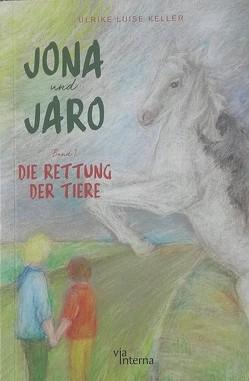 Jona und Jaro von Diedrich,  Julia, Keller,  Ulrike Luise, Kuhnert-Stübe,  Andrea
