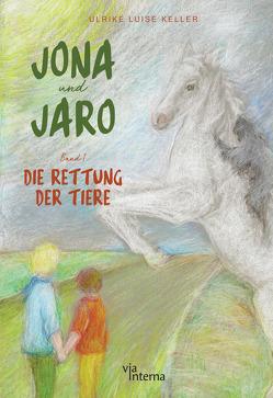 Jona und Jaro von Diedrich,  Julia, Keller,  Dr.,  Ulrike Luise, Kuhnert-Stübe,  Andrea