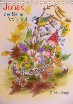 Jonas der kleine Wichtel (Tischkalender 2019 DIN A5 hoch) von Vogl,  Christl