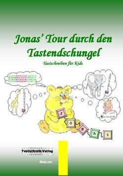 Jonas' Tour durch den Tastendschungel von Röhling,  Stefan