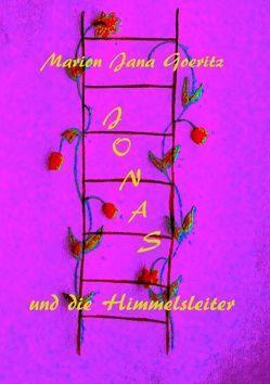 Jonas und die Himmelsleiter von Goeritz,  Marion Jana