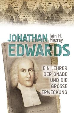 Jonathan Edwards von Binder,  Lucian, Grabe,  Hermann, Koehler,  Joachim, Murray,  Iain H