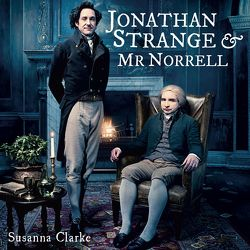 Jonathan Strange & Mr. Norrell von Clarke,  Susanna, Göpfert,  Rebekka, Grube,  Anette, Lontzek,  Peter