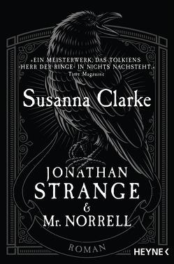 Jonathan Strange & Mr. Norrell von Clarke,  Susanna, Göpfert,  Rebekka, Grube,  Anette