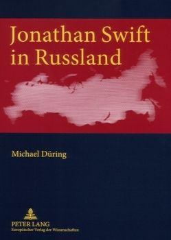Jonathan Swift in Russland von Düring,  Michael