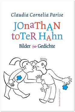 Jonathan toter Hahn von Parise,  Claudia C