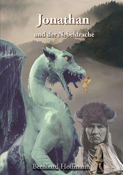 Jonathan und der Nebeldrache von Hoffmann,  Bernhard