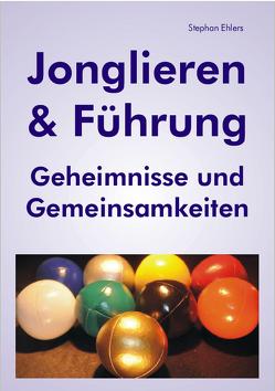 Jonglieren & Führung (eBook) von Ehlers,  Stephan