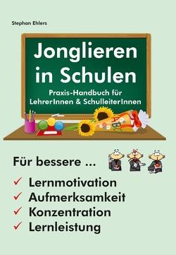 Jonglieren in Schulen von Ehlers,  Stephan