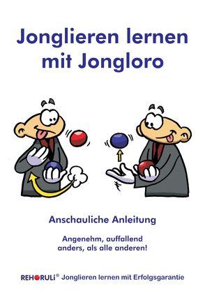 Jonglieren lernen mit Jongloro (eBook) von Clifford,  Marvin, Ehlers,  Stephan