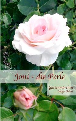 Joni – die Perle von Röhrl,  Helga