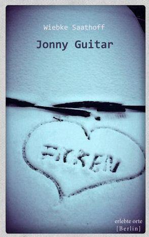 Jonny Guitar von Saathoff,  Wiebke