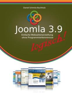 Joomla 3.9 logisch! von Schmitz-Buchholz,  Daniel