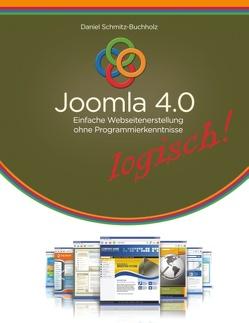 Joomla 4.0 logisch! von Schmitz-Buchholz,  Daniel