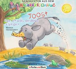 Joost – Der etwas andere Elefant von Heindorff,  Marek