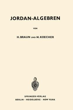 Jordan-Algebren von Braun,  Hel, Koecher,  Max