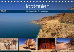 Jordanien – Ein Land der Superlative (Tischkalender 2019 DIN A5 quer)