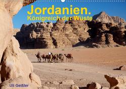 Jordanien. Königreich in der Wüste (Wandkalender 2021 DIN A2 quer) von Geißler,  Uli