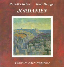 Jordanien von Fischer,  Rudolf, Hediger,  Kurt, Zemp,  Paul