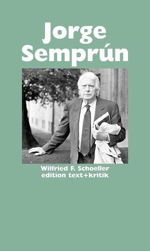 Jorge Semprún von Oesterhelt,  Renate, Schoeller,  Wilfried F.