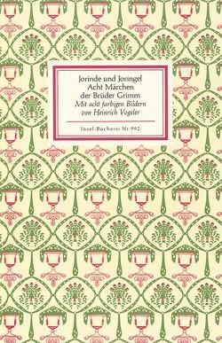 Jorinde und Joringel von Grimm,  Jacob, Grimm,  Wilhelm, Vogeler,  Heinrich