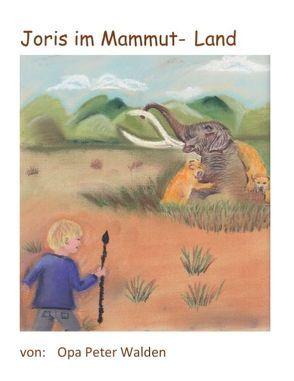 Joris im Mammut-Land von Walden,  Opa